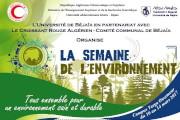 L'université de Bejaïa, en collaboration avec  le Croissant Rouge Algérien- Comité Communal de Bejaia,  organise une semaine dédiée à l'environnement